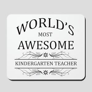 World's Most Awesome Kindergarten Teacher Mousepad