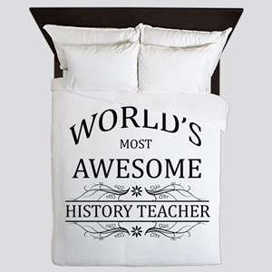 World's Most Awesome History Teacher Queen Duvet