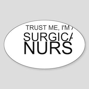 Trust Me, Im A Surgical Nurse Sticker