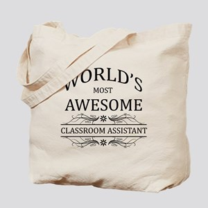 World's Most Awesome Classroom Assistant Tote Bag