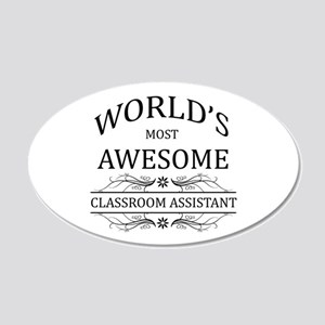 World's Most Awesome Classroom Assistant 20x12 Ova