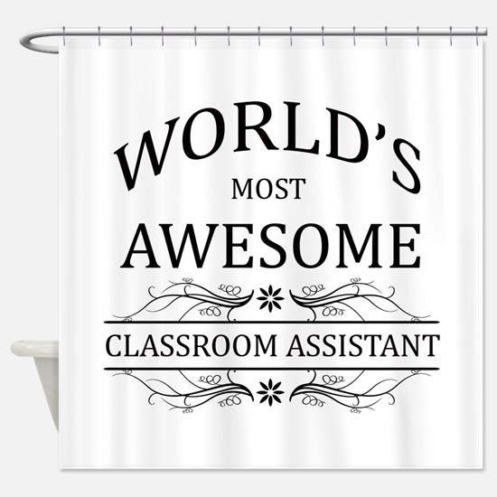 World's Most Awesome Classroom Assistant Shower Cu
