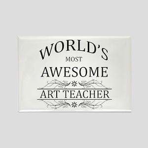 World's Most Awesome Art Teacher Rectangle Magnet