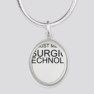 Trust Me, Im A Surgical Technologist Necklaces