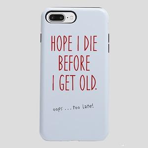 Hope I die iPhone 7 Plus Tough Case