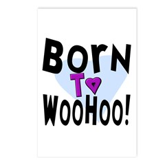 Born To WooHoo! Postcards (Package of 8)