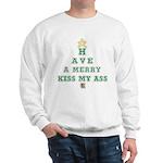 Merry Kiss My Ass Sweatshirt