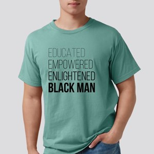 Educated Empowered Enlig Mens Comfort Colors Shirt