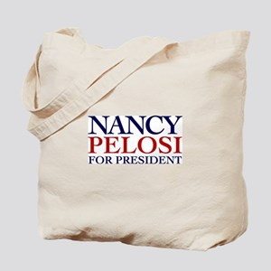 Nancy Pelosi for President Tote Bag
