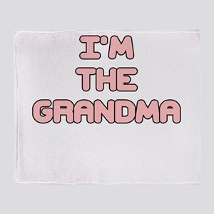 IM THE GRANDMA IN PINK Throw Blanket