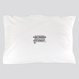 Blue Russian cat gifts Pillow Case