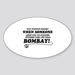 Burmese cat gifts Sticker (Oval)