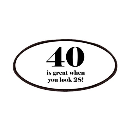 40th Birthday Humor Patches by BirthdayHumor1