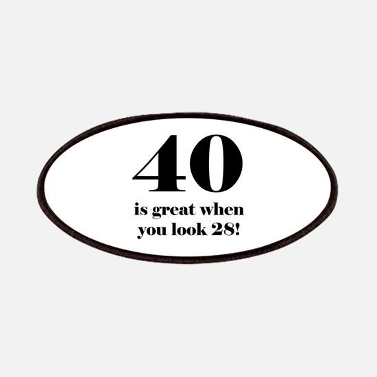 40th Birthday Humor Patches