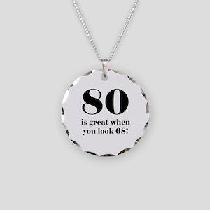 80th Birthday Humor Necklace Circle Charm