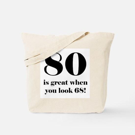 80th Birthday Humor Tote Bag