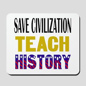 SAVE CIVILIZATION Mousepad