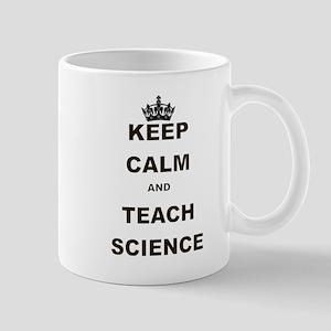 KEEP CALM AND TEACH SCIENCE Mug