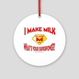 I Make Milk Ornament (Round)
