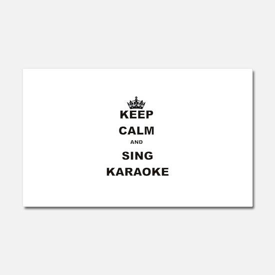 KEEP CALM AND SING KARAOKE Car Magnet 20 x 12