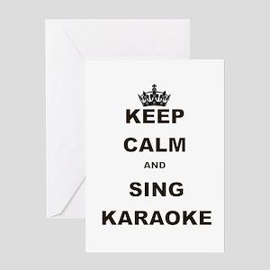 KEEP CALM AND SING KARAOKE Greeting Card