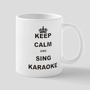 KEEP CALM AND SING KARAOKE Mug