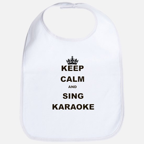 KEEP CALM AND SING KARAOKE Bib