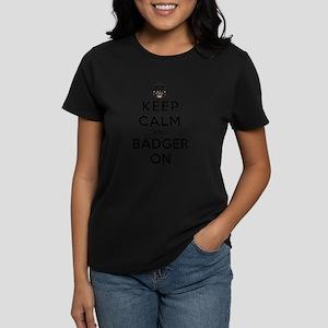 Keep Calm And Badger On Women's Dark T-Shirt