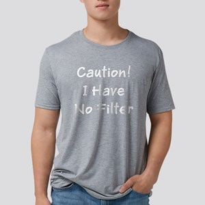 Funny Caution I Have No Fil Mens Tri-blend T-Shirt