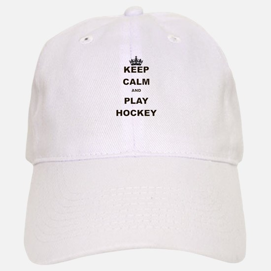 KEEP CALM AND PLAY HOCKEY Baseball Baseball Baseball Cap