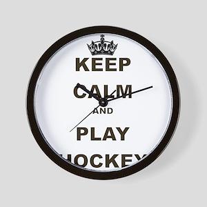 KEEP CALM AND PLAY HOCKEY Wall Clock