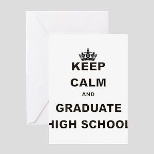 Snarky graduation greeting cards cafepress keep calm and graduatehigh school greeting card m4hsunfo
