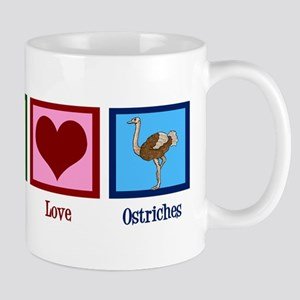 Peace Love Ostriches Mug