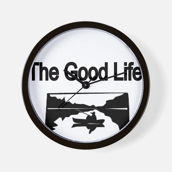 The Good Life. (fisherman on the lake) Wall Clock