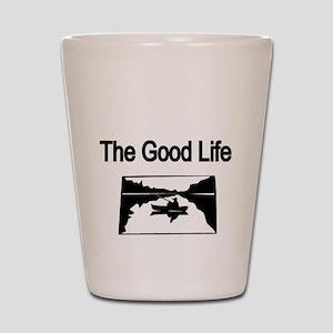 The Good Life. (fisherman on the lake) Shot Glass