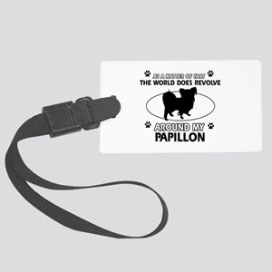 Papillon dog funny designs Large Luggage Tag