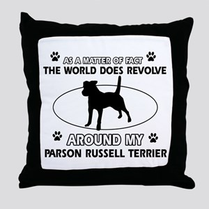 Parson Russell Terrier dog funny designs Throw Pil