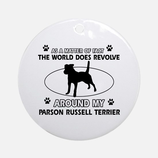 Parson Russell Terrier dog funny designs Ornament