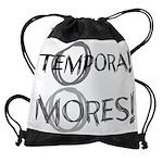 O Tempora O Mores Drawstring Bag