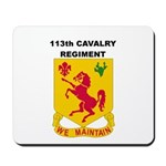 113TH CAVALRY REGIMENT Mousepad