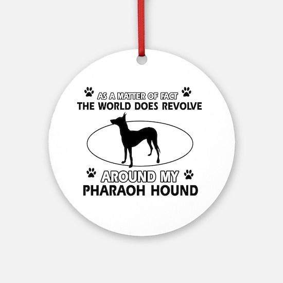 Pharaoh Hound dog funny designs Ornament (Round)