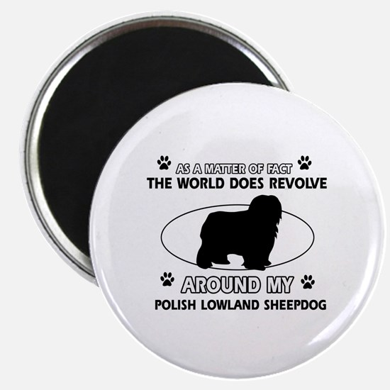 Polish Lowland Sheep dog funny designs Magnet