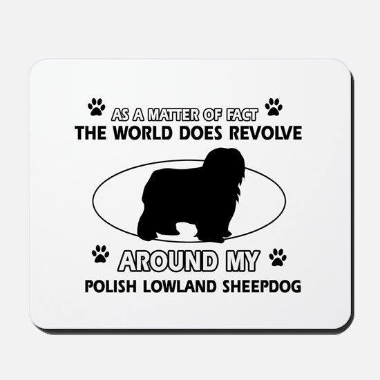 Polish Lowland Sheep dog funny designs Mousepad