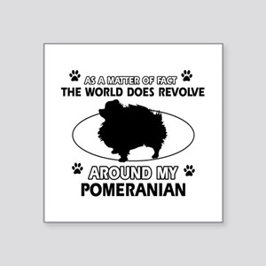 "Pomeranian dog funny designs Square Sticker 3"" x 3"