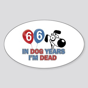 66 year old gift ideas Sticker (Oval)