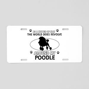 Poodle dog funny designs Aluminum License Plate