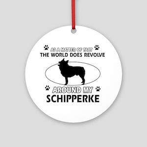 Schipperke dog funny designs Ornament (Round)
