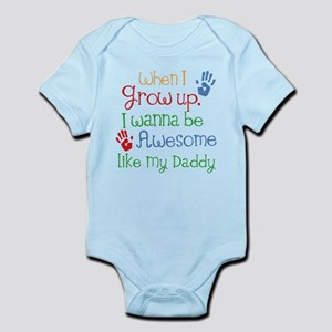 Awesome Like My Daddy Infant Bodysuit