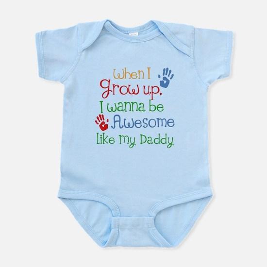Awesome Like My Daddy Infant Bodysuit