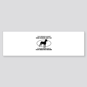 Miniature Pinscher dog funny designs Sticker (Bump